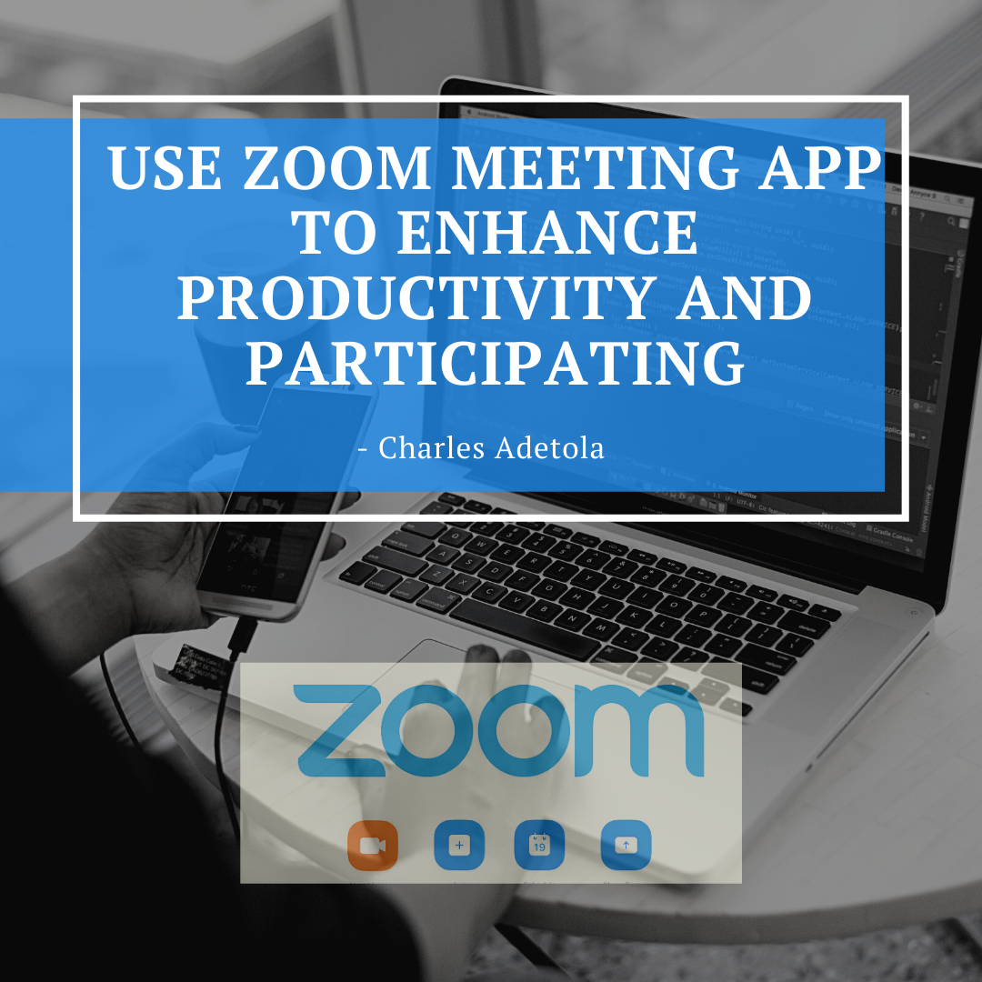 Zoom Meeting App - Charles Adetola