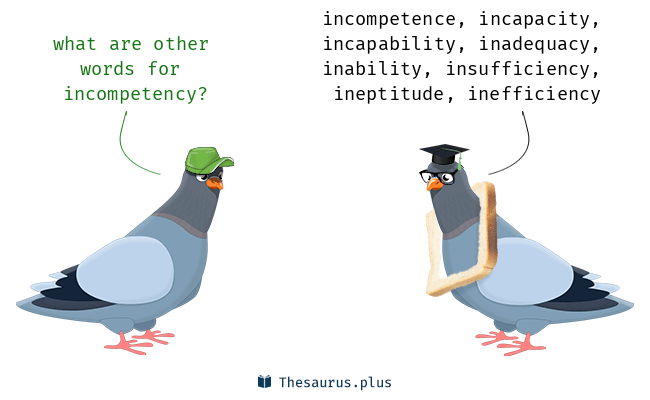 Incompetency and Change