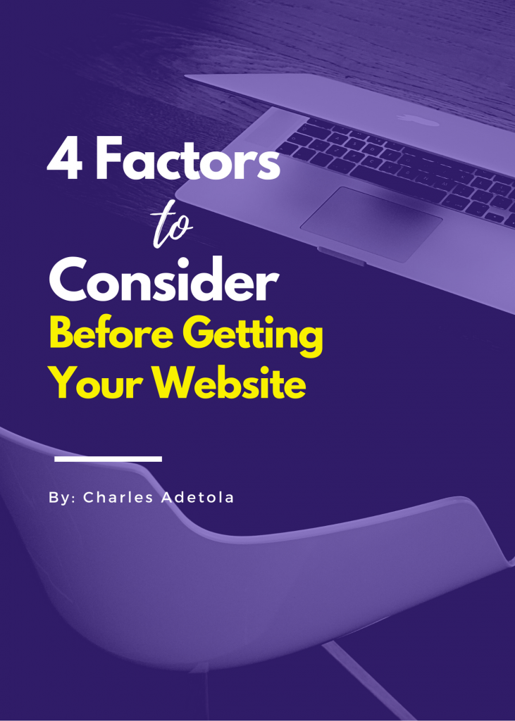 Take some time to think about these factors before getting your website. These are the 4 vital factors to consider before getting your website.