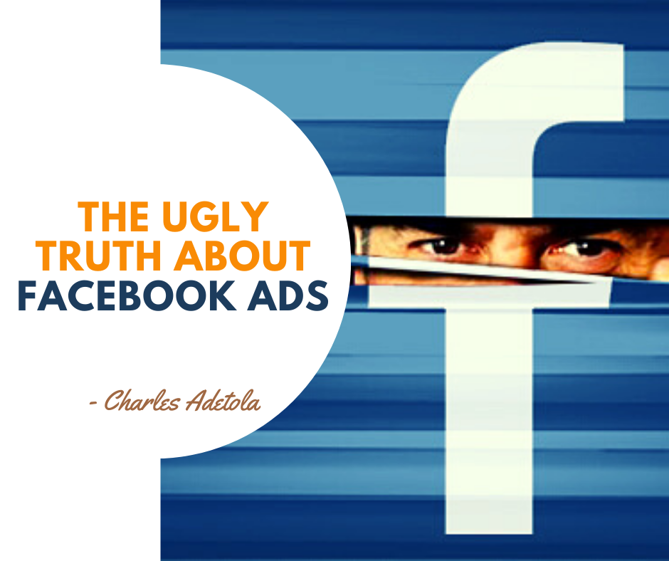 The Ugly Truth about Facebook Ads